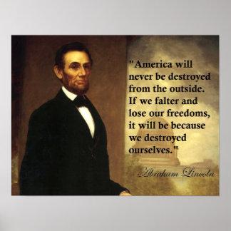 La cita América de Abe Lincoln nunca será destruid Póster