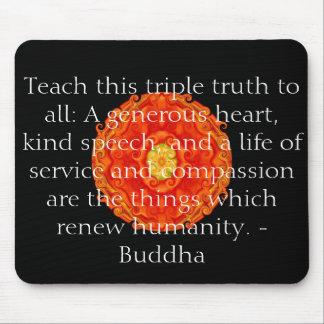 La cita de Buda inspira de motivación Mouse Pad