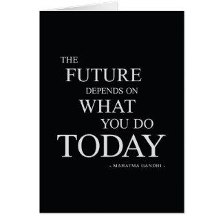 La cita de motivación inspirada futura tarjeta de felicitación