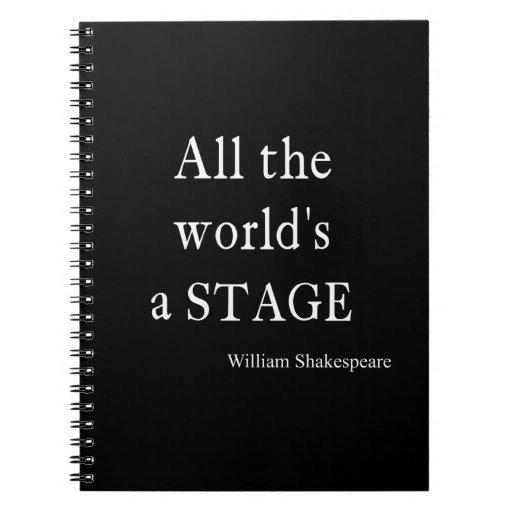 La cita de Shakespeare todo el mundo es citas de u Libretas Espirales