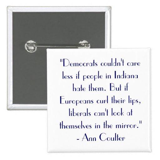 "La cita ""Demócratas de Ann Coulter no podía cuidar Pin"
