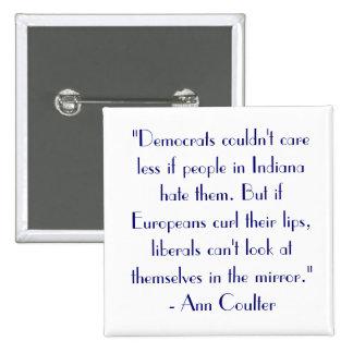 """La cita """"Demócratas de Ann Coulter no podía cuidar Pin Cuadrado"""