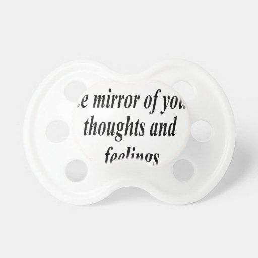 La cita para sus acciones es el espejo chupete de bebe