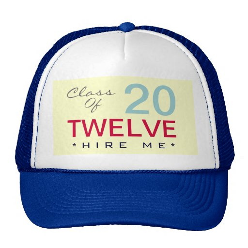 La clase de 2012 me contrata el gorra del camioner