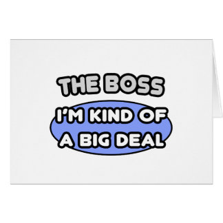 La clase de Boss… de una gran cosa Felicitaciones