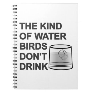 La clase de pájaros de agua no bebe cuadernos