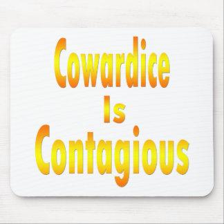 La cobardía es contagiosa tapete de ratones