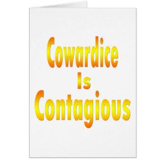 La cobardía es contagiosa tarjetas