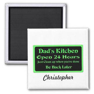 La cocina del papá personalizado, abre 24 horas imán cuadrado