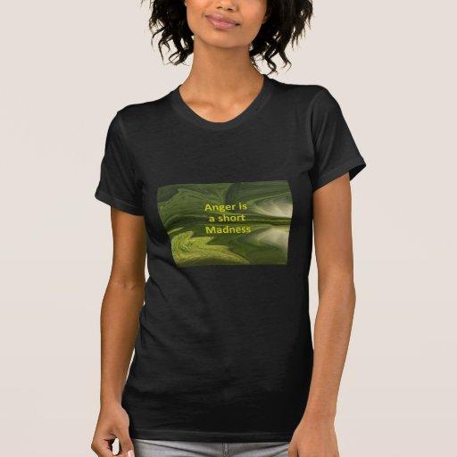 La cólera es una locura corta camiseta