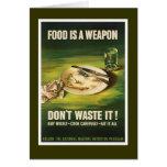 La comida es un arma - WW2 Tarjeta De Felicitación