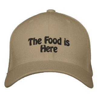 La comida está aquí gorras de beisbol bordadas
