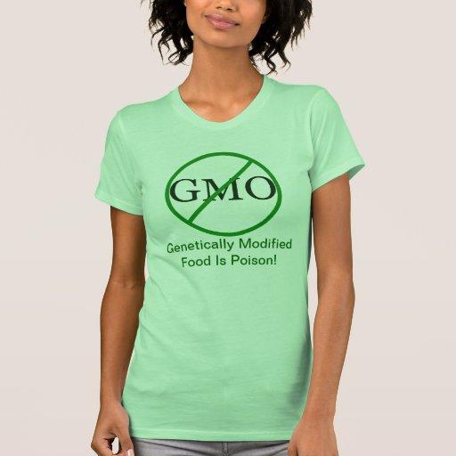 La comida genético modificada es camiseta del playera