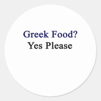 La comida griega satisface sí pegatina redonda