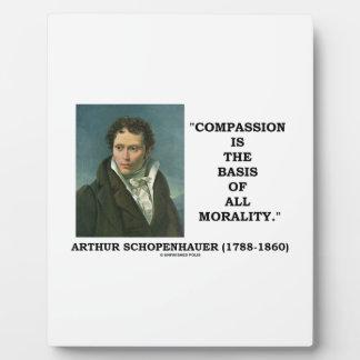 La compasión es la base de la moralidad placas para mostrar