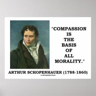 La compasión es la base de la moralidad póster