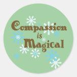 La compasión es pegatinas mágicos pegatina redonda