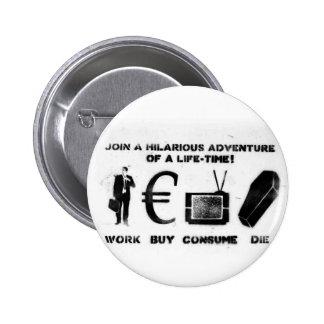 La compra del trabajo consume muere pin