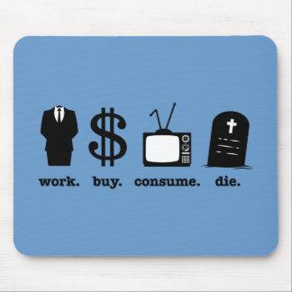la compra del trabajo consume muere tapete de ratón