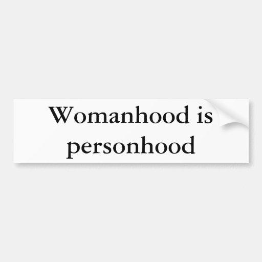 La condición de mujer es personhood pegatina de parachoque