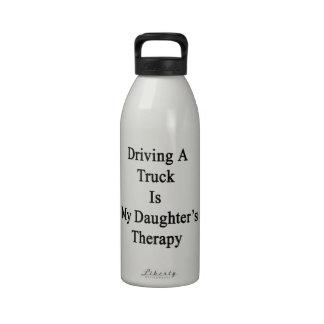 La conducción de un camión es la terapia de mi hij botella de beber