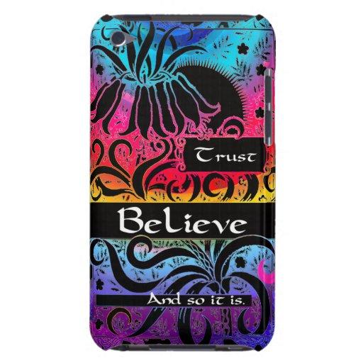 La confianza, cree y así que es barely there iPod cárcasas