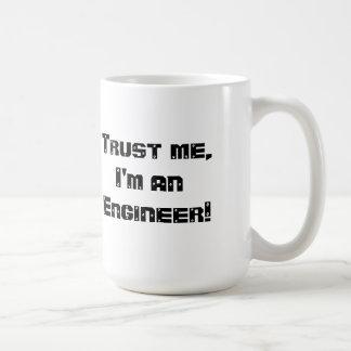 La confianza mA soy ingeniero Taza