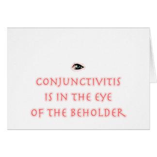 La conjuntivitis está en el ojo del espectador felicitacion