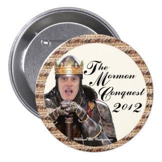 La conquista mormona 2012 pin redondo de 3 pulgadas