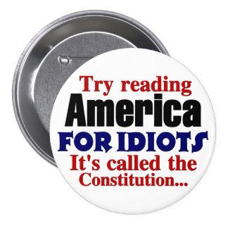 La constitución: América para los idiotas Pin Redondo De 3 Pulgadas