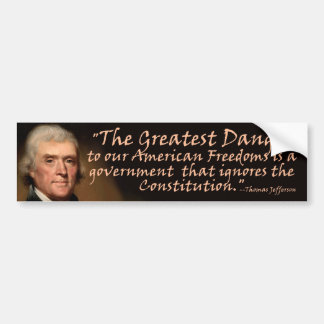 La constitución - Thomas Jefferson Pegatina De Parachoque