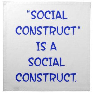La construcción social es una construcción socia servilleta imprimida