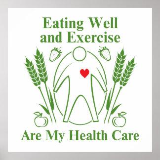 La consumición bien y ejercicio es mi atención póster