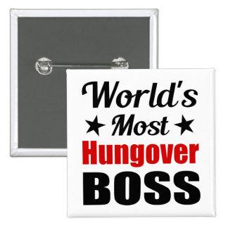 La consumición divertida más hungover de Boss del Chapa Cuadrada 5 Cm