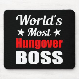 La consumición divertida más hungover de Boss del Tapete De Ratón