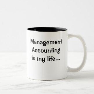 La contabilidad de gestión es mi vida taza dos tonos
