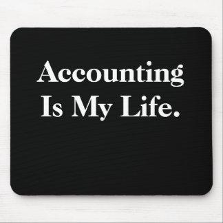 La contabilidad es mi vida alfombrillas de ratones