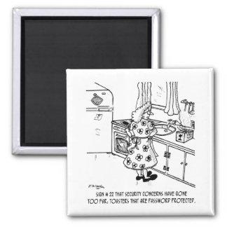 La contraseña de la tostadora imán cuadrado
