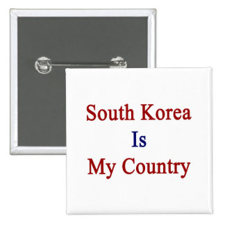 La Corea del Sur es mi país Pins