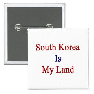 La Corea del Sur es mi tierra Pins