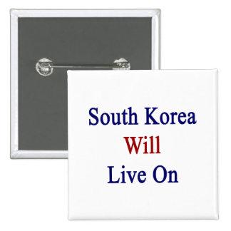 La Corea del Sur vivirá encendido Pin