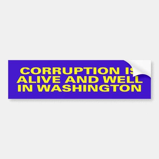 la corrupción está viva pegatina de parachoque