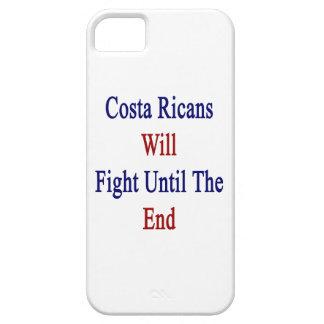 La costa Ricans luchará hasta el extremo iPhone 5 Case-Mate Funda