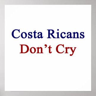 La costa Ricans no llora Poster