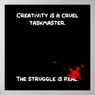 La creatividad es Taskmaster. cruel Póster