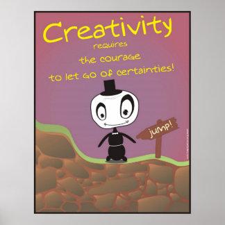 ¡La creatividad requiere valor! Póster