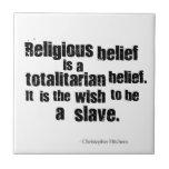 La creencia religiosa es una creencia totalitaria azulejo