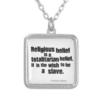La creencia religiosa es una creencia totalitaria colgante cuadrado