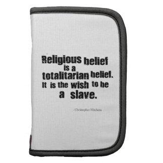 La creencia religiosa es una creencia totalitaria organizadores
