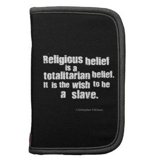 La creencia religiosa es una creencia totalitaria planificador